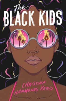 The Black Kids by Christina Hammonds Reed, Simon and Schuster