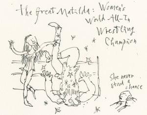 Matilda as a wrestler, as imagined by Quentin Blake