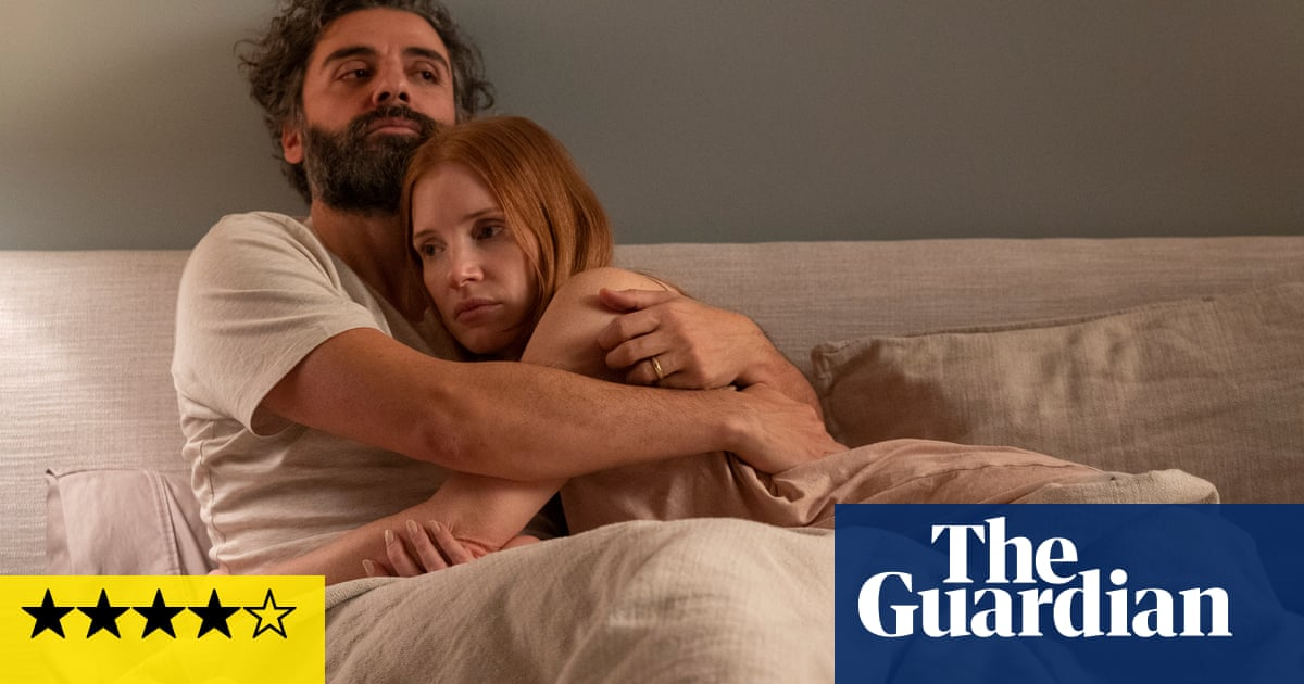 Scenes from a Marriage review – Jessica Chastain and Oscar Isaac's uncoupling is all killer, no filler
