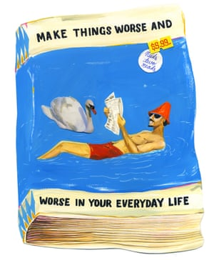 Make Things Worse and Worse in Your Everyday Life