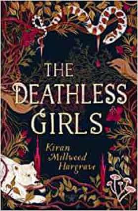 The Deathless Girls by Kiran Millward