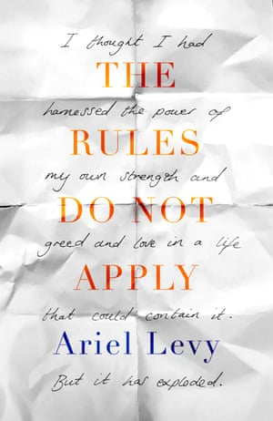 Cover image for The Rules Do Not Apply by Ariel Levy