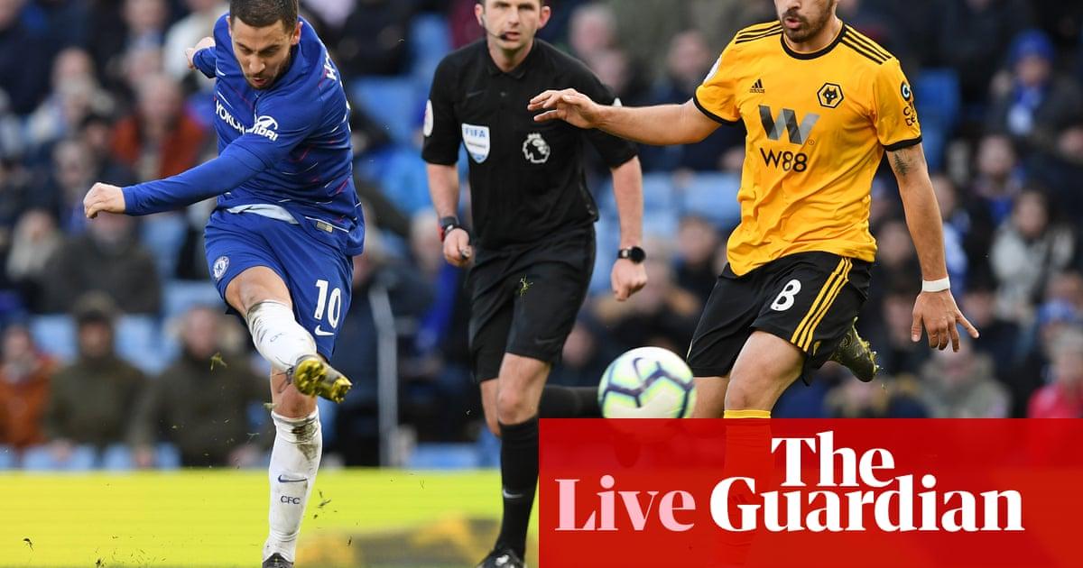 ca77dd10141e68 Chelsea 1-1 Wolves  Premier League – as it happened