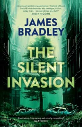 Cover image for the novel The Silent Invasion by Australian author James Bradley