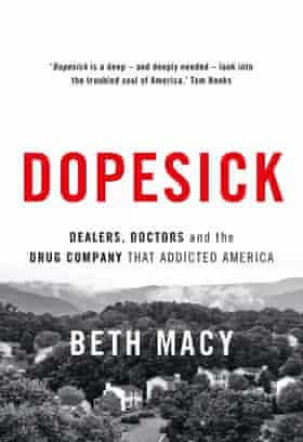 Dopesick by Beth Macy