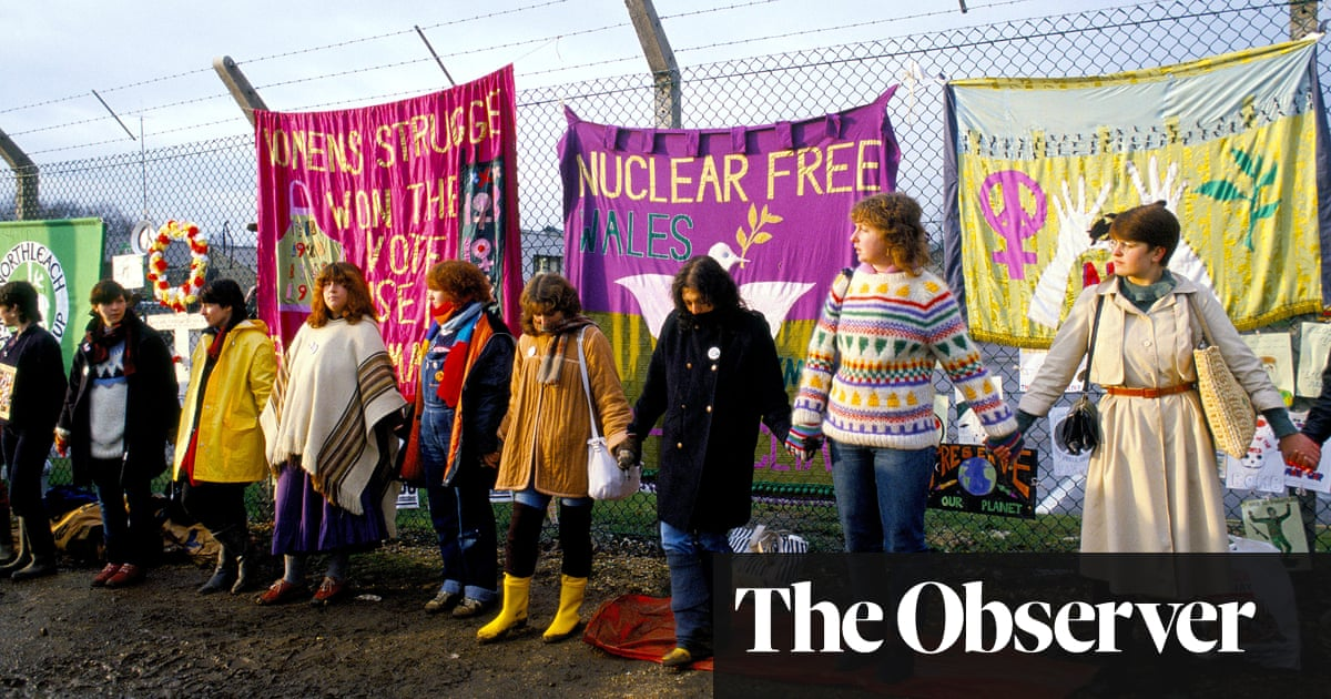Greenham Common at 40: We came to fight war, and stayed for the feminism