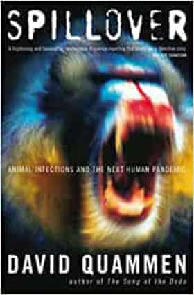 Spillover- Animal Infections and the Next Human Pandemic David Quammen