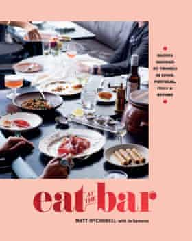 Eat At The Bar by Matt McConnell with Jo Gamvros ($50, Hardie Grant Books)