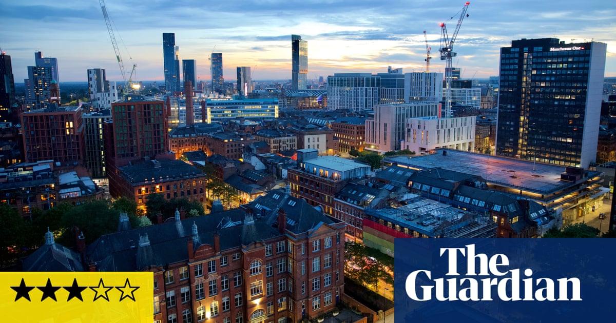 Manctopia: Billion Pound Property Boom review – the price of gentrification thumbnail