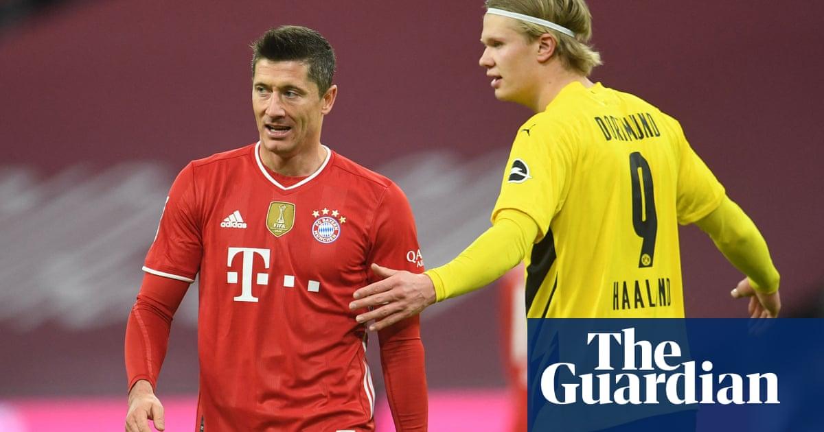 Lewandowski v Haaland, Bayern and Dortmund in microcosm | Andy Brassell