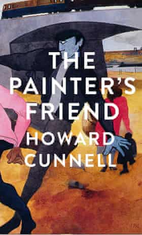 The Painter's Friend Howard Cunnell Picador hardback 2021