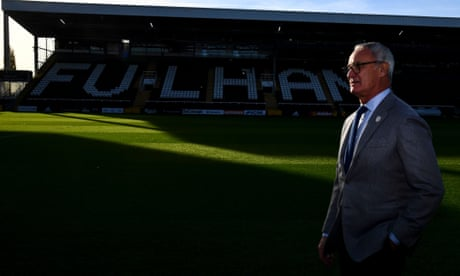 Claudio Ranieri fastens in for Premier League homecoming at Fulham | Amy Lawrence