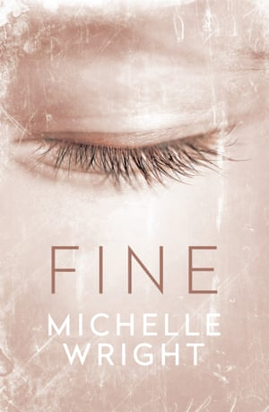 Book cover: Fine by Michelle Wright
