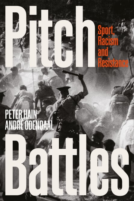 Pitch Battles by Peter Hain and André Odendaal