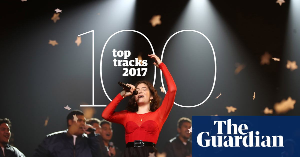 The top 100 tracks of 2017   Music   The Guardian