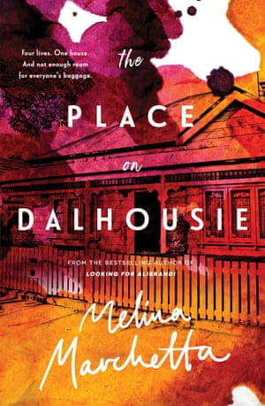 Book cover of The Place on Dalhousie by Melina Marchetta