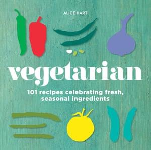 Vegetarian (Murdoch Books, $14.99) by Alice Hart