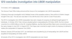 The SFO has closed its probe into LIBOR manipulation
