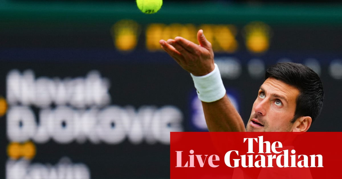 Wimbledon 2021: Djokovic in action, Andreescu out, Murray to come – live!
