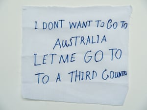 'I don't want to go to Australia': a message from a detainee on Manus Island.
