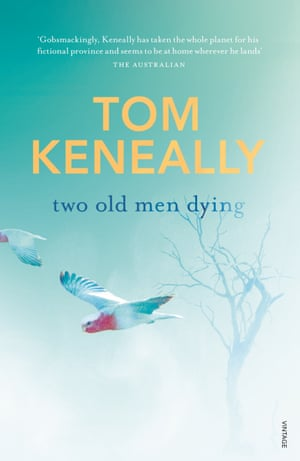 Cover image for Two Old Men Dying by Tom Keneally