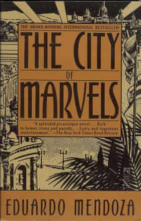 Cover of The City of Marvels by Eduardo Mendoza