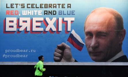 A billboard in London points to Vladimir Putin's involvement in Brexit.