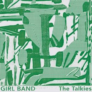 Girl Band: The Talkies album art work