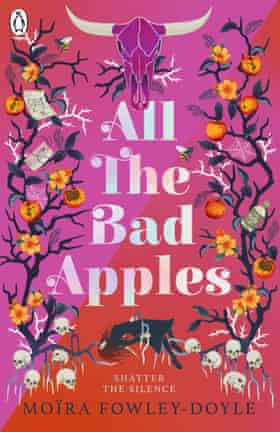 All the Bad Apples by Moïra Fowley-Doyle