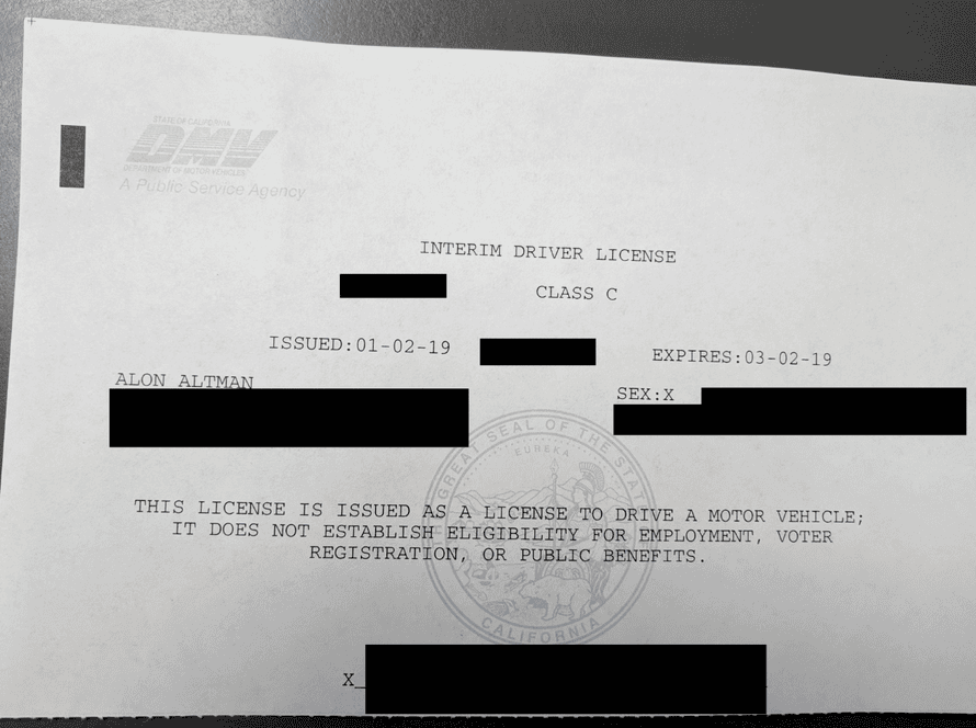 Redacted copy of the new temporary license Alon Altman was issued from the California DMV.