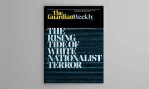 Guardian Weekly cover 9 August. The rising ride of white nationalist terror