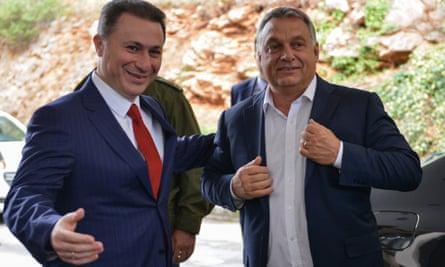 Nikola Gruevski and Viktor Orbán