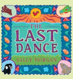 Cover image for picture book The Last Dance by Sally Morgan