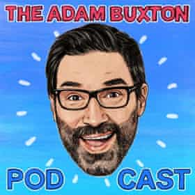 The Adam Buxton Podcast.