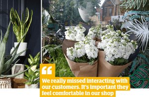 Quote: 'We really missed interacting with our customers. It's important they feel comfortable in our shop.'