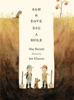 Sam and Dave Dig a Hole illustrated by Jon Klassen, written by Mac Barnett (Walker Books)