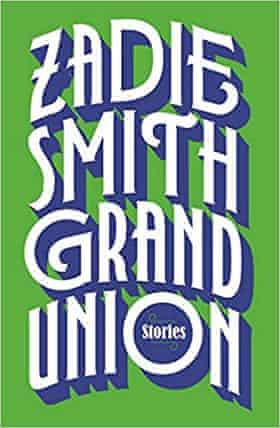 Zadie Smith's Grand Union