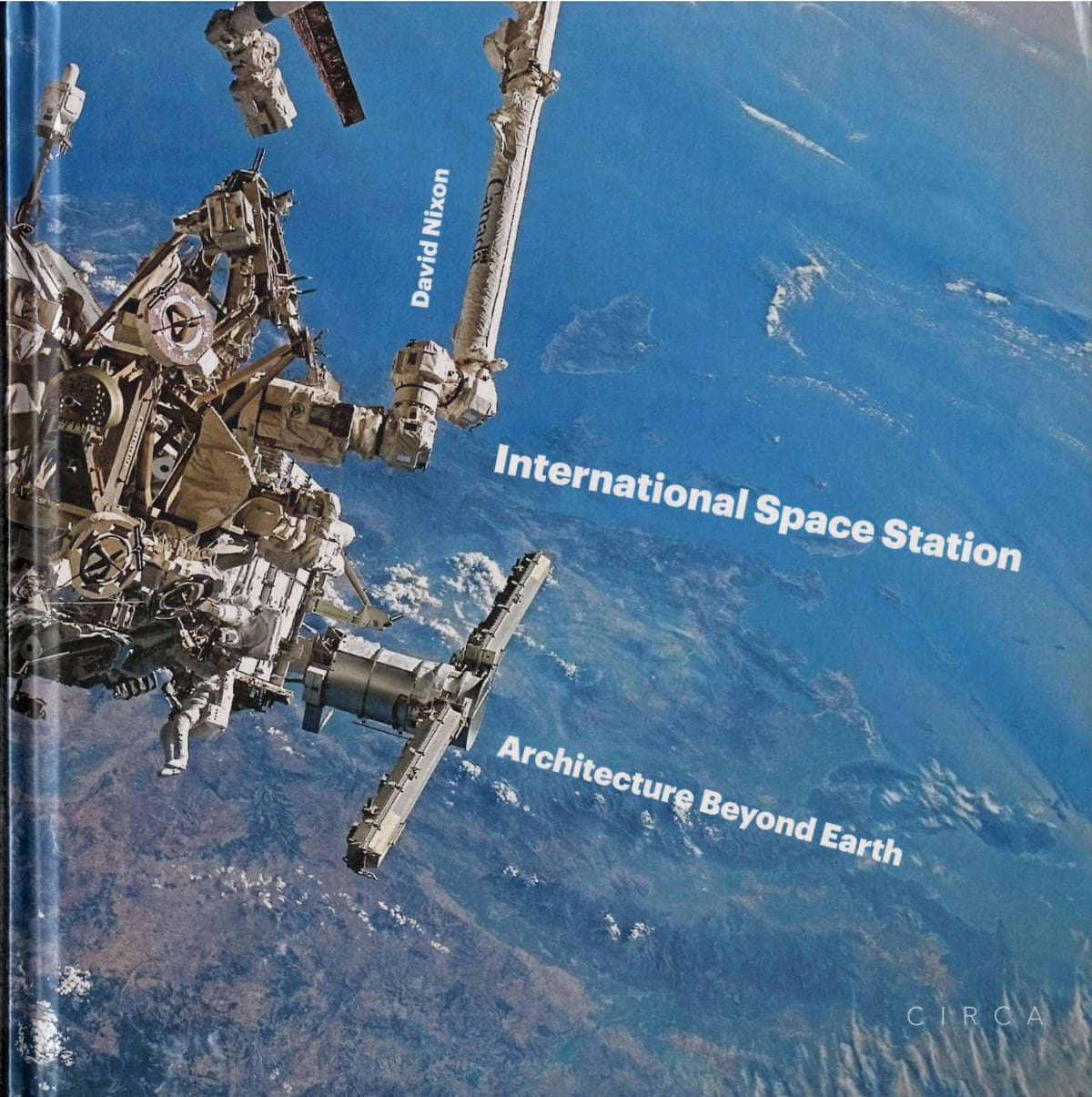 Building beyond the earth the international space station for When was the international space station built
