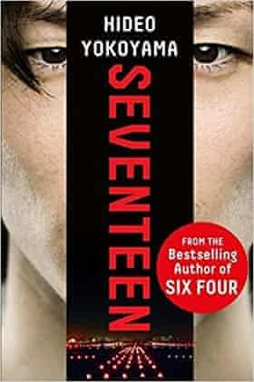 Is Seventeen by Hideo Yokoyama