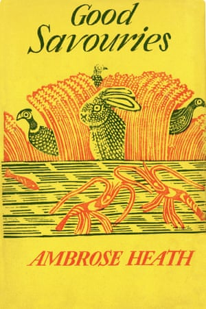 The Good Savouries by Ambrose Heath book cover