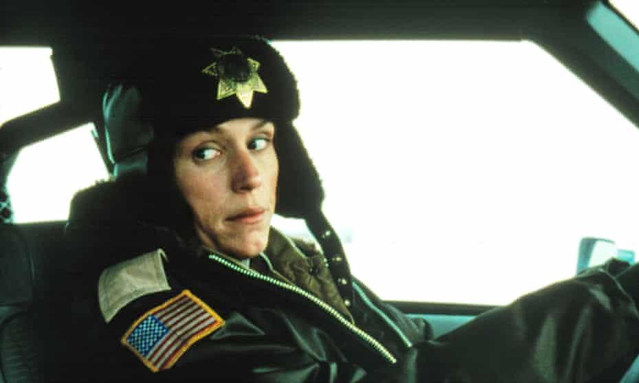 Ooh yah ... Frances McDormand in Fargo.