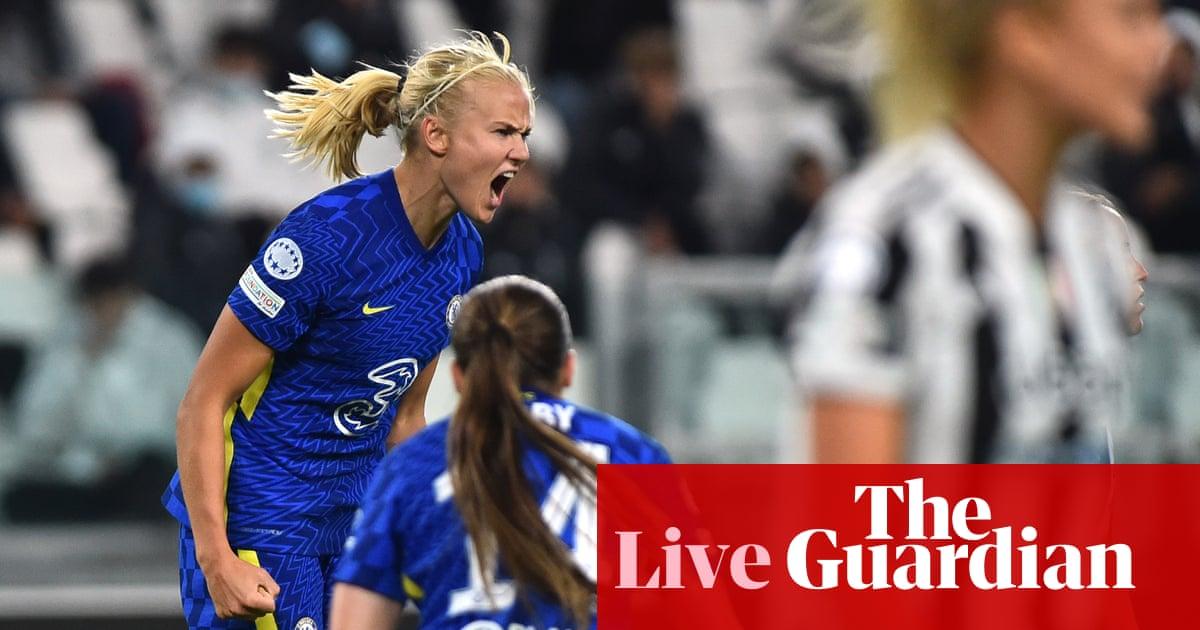 Juventus 1-2 Chelsea: Women's Champions League – live!