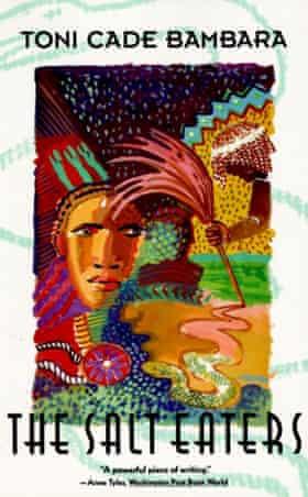 The Salt Eaters by Toni Cade Bambara