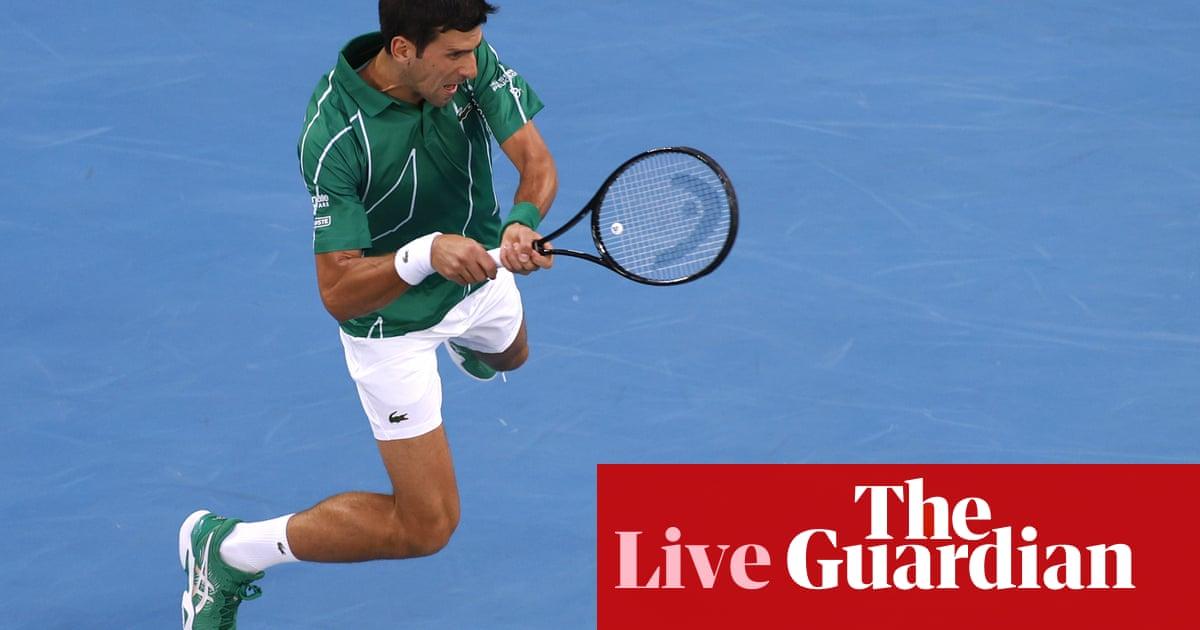 Australian Open 2020: Novak Djokovic v Milos Raonic – live!