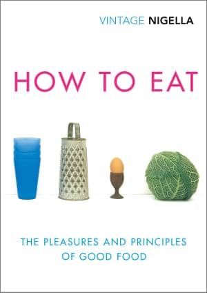 How to Eat 20th anniversary edition Nigella Lawson