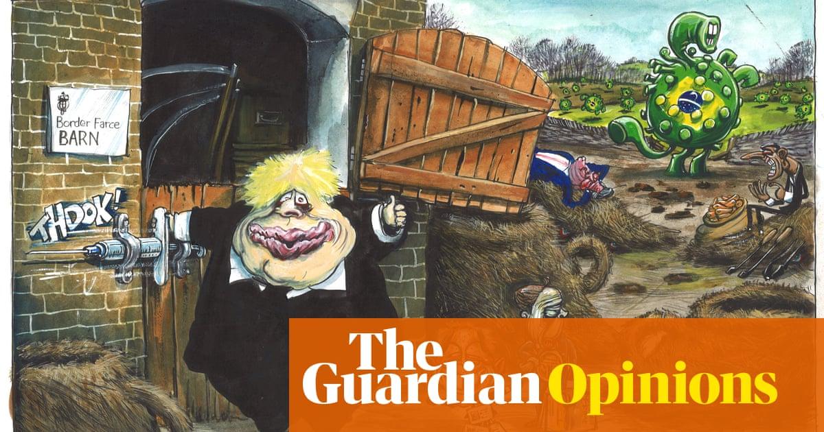Martin Rowson on Boris Johnson's border measures and the Brazil Covid variant – cartoon