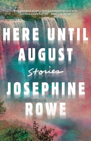 Cover image for Here Until August by Josephine Rowe
