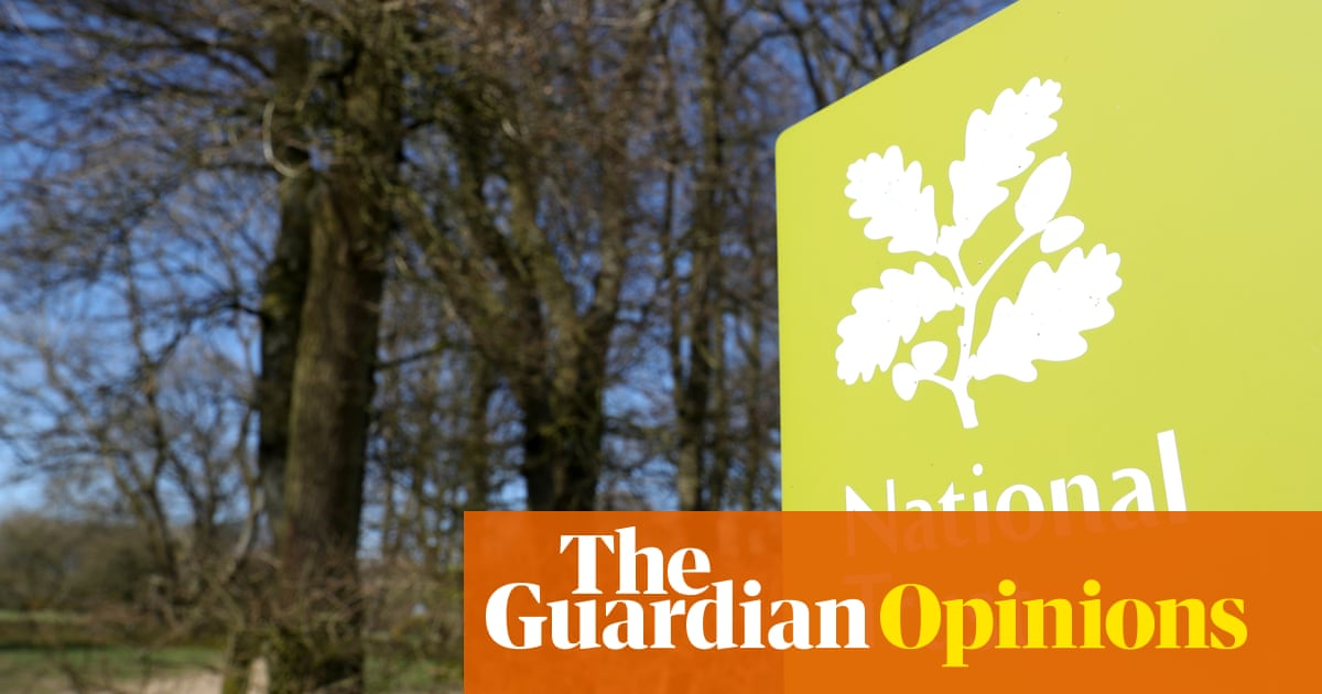 The Guardian view on the National Trust: battleground for a culture war