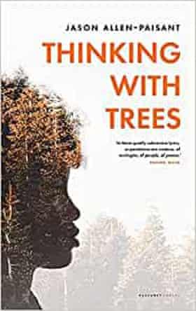 Jason Allen-Paisant, Thinking with Trees.