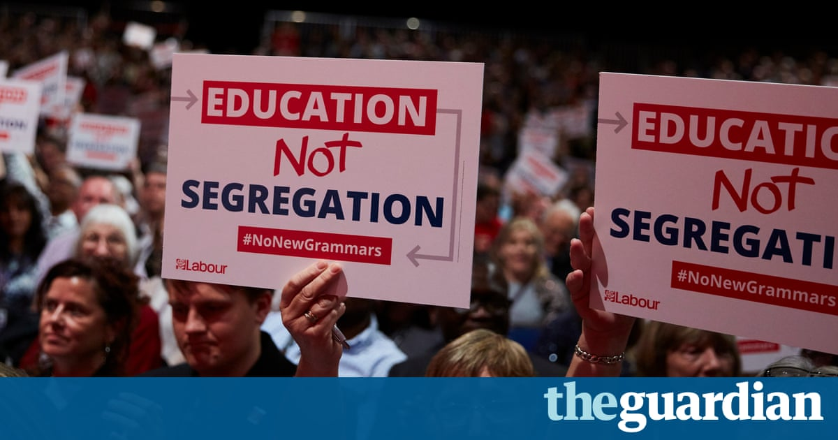 Theresa May's grammar school vanity project will institutionalise failure | Letters